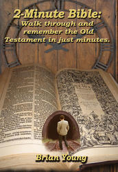 2 Minute Bible: Walk through the Remember the Old Testament in minutes.