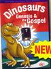 Dinosaurs, Genesis and the Gospel