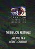 Biblical Festivals -- Are you in a Bethel Church?
