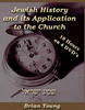 Jewish History and it's Application to the Church