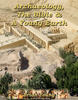 Archaeology, The Bible and a Young Earth by Brian Young